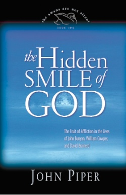 Hidden smile god john piper