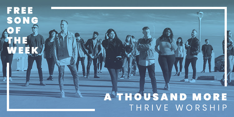 free song thrive worship