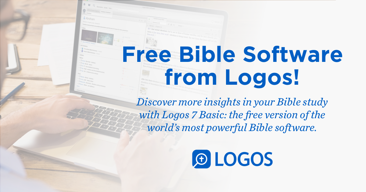 Free bible study with logos bible software - free Christian resources